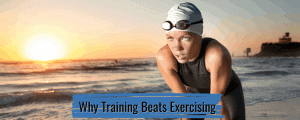 training beats exercising