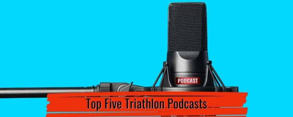 top five triathlon podcasts